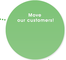 Move our customers!